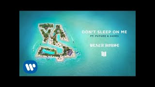 ty dolla ign dont sleep on me feat future 24hrs official audio