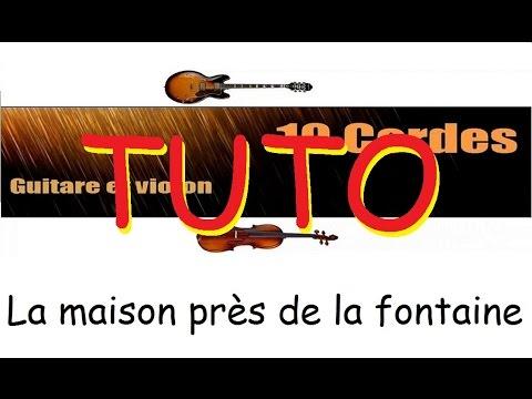 10 cordes - Tuto guitare La Maison près...