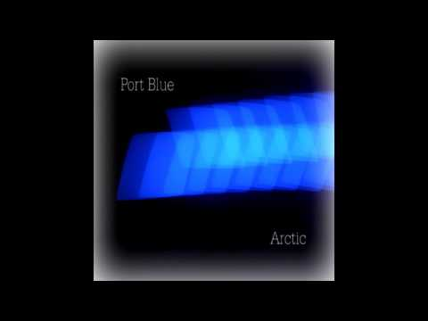 Arctic - Port Blue (Full Album) [HD]