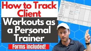 How to Track Client Workouts as a Personal Trainer | Workout Chart Included!