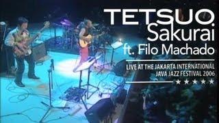 "Tetsuo Sakurai ft. Filo Machado ""Upa Neguinho"" Live at Java Jazz Festival 2006"