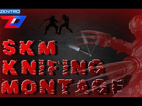 SKM Knifing Montage - SIXTY FTW   Zentro Digital