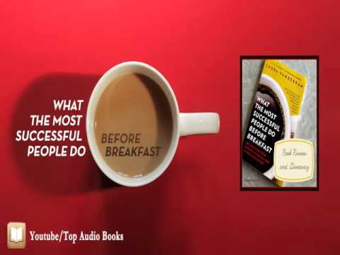 What the Most Successful People Do Before Breakfast? Full AudioBook with Subtitles