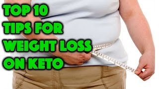 Top 10 Tips To Lose Weight On Keto