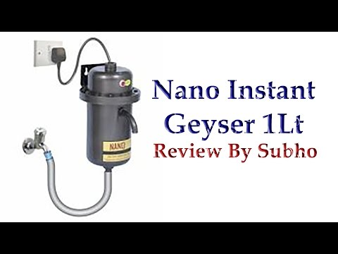 Nano Instant Geysers 1Lt Review By Subho