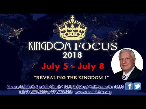 Kingdom Focus Conference 7.5.18 w/ Bishop Arthur Thomas & Bishop Robert Henson
