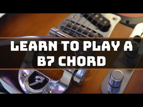 Beginner Guitar Lessons: How to play a B7 chord - YouTube
