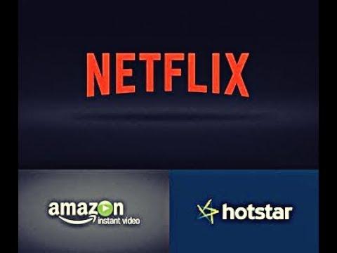 Amazon Prime Video vs Netflix vs Hot Star