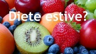 Diete estive? Cosa mangiare e cosa evitare in estate