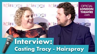 Casting Lizzie Bea as Tracy (Hairspray) - Interview