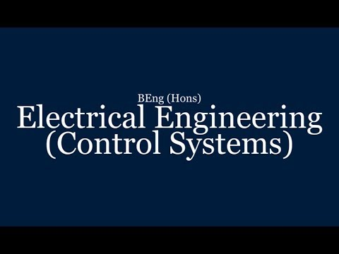 Electrical Engineering (Control Systems) | BEng (Hons) | University