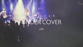 Hillhar - Undercover (live in Tel Aviv)