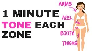 QUICK HOME TONING WORKOUT - 1 MINUTE EACH ZONE - EXERCISES TO TONE YOUR ARMS, ABS, THIGHS & BOOTY