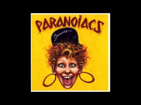 Paranoiacs - Bananas - 7. Chained for life