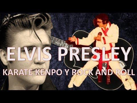 Elvis Presley - Karate y Rock and Roll, Rey del rock y maestro en Kenpo karate Americano