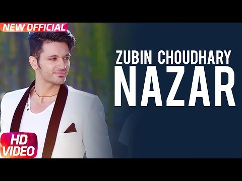 Nazar (Full Video) | Zubin Choudhary ft. Kanika Maan | Latest Punjabi Song 2018 | Speed Records