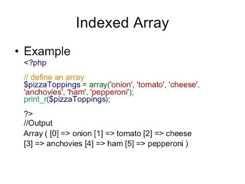 PHP- INDEXED ARRAY