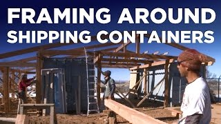Shipping Container Workshop 2: Framing & Carpentry