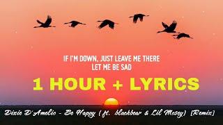 Dixie D'Amelio - Be Happy | Remix (1 Hour Loop) ft. blackbear & Lil Mosey