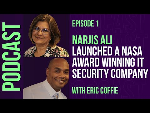 001: Narjis Ali Launched A NASA Award Winning IT Security Company