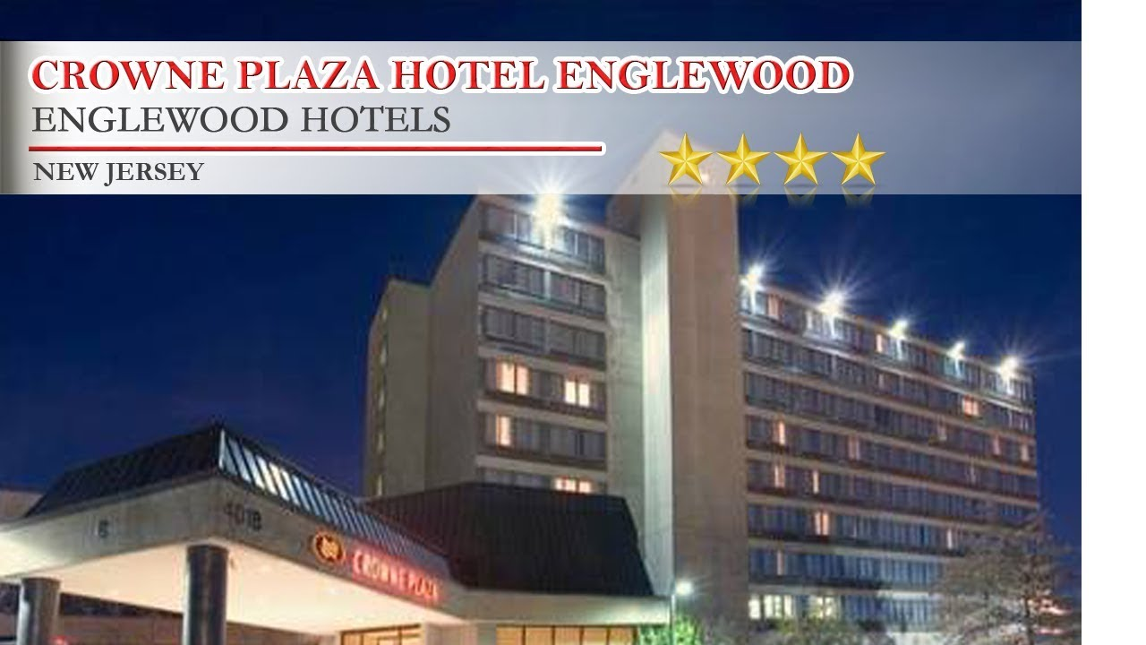 Crowne Plaza Hotel Englewood Hotels New Jersey