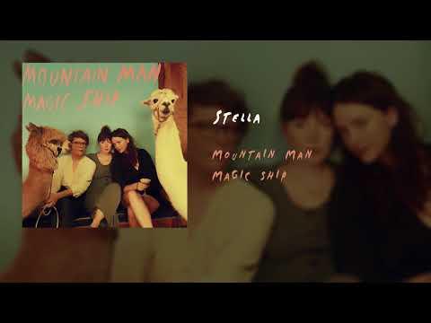 Mountain Man - Stella (Official Audio)