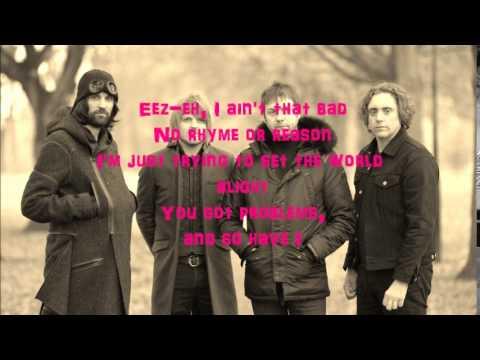 KASABIAN-  eez-eh with lyrics