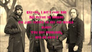 KASABIAN-  eez-eh with lyrics