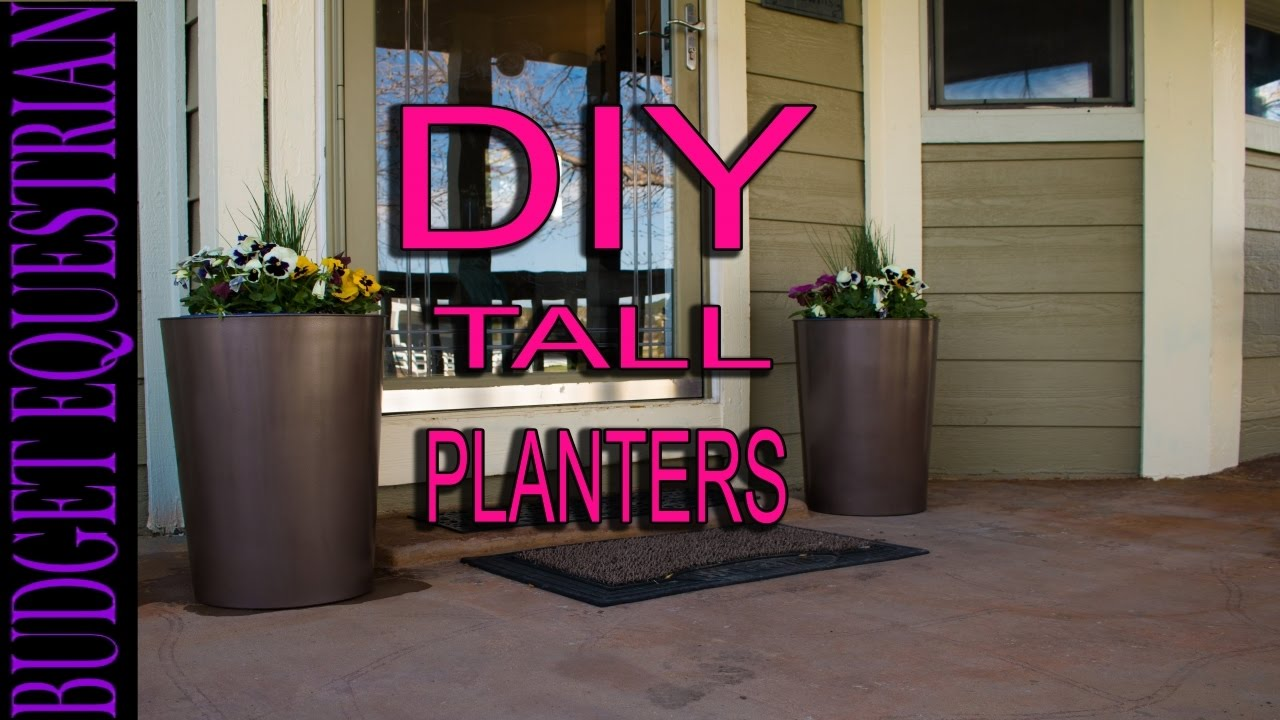 How To Make Tall Flower Planters Easy And Inexpensive Youtube