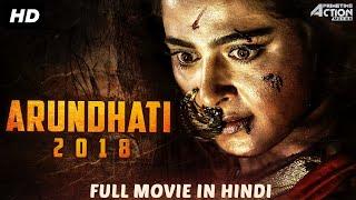 ARUNDHATI 2018 Hindi Dubbed Full Action Movie | Unni Mukundan Movies | Anushka Shetty | South Movie