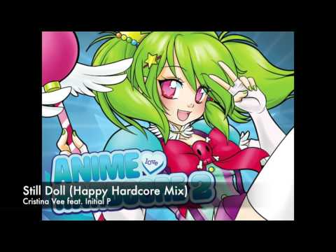 "Initial P feat. Cristina's Vee Vampire Knight- ""Still Doll"" Happy Hardcore Mix"