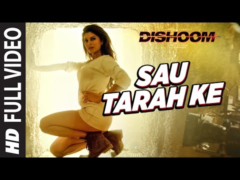 Thumbnail: Sau Tarah Ke Full Video Song | Dishoom | John Abraham | Varun Dhawan | Jacqueline Fernandez| Pritam