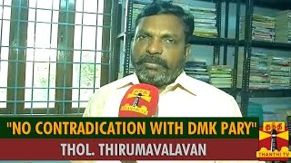 """No Contradiction With DMK Party"" – Thol.Thirumavalavan,VCK spl tamil video news 03-09-2015"