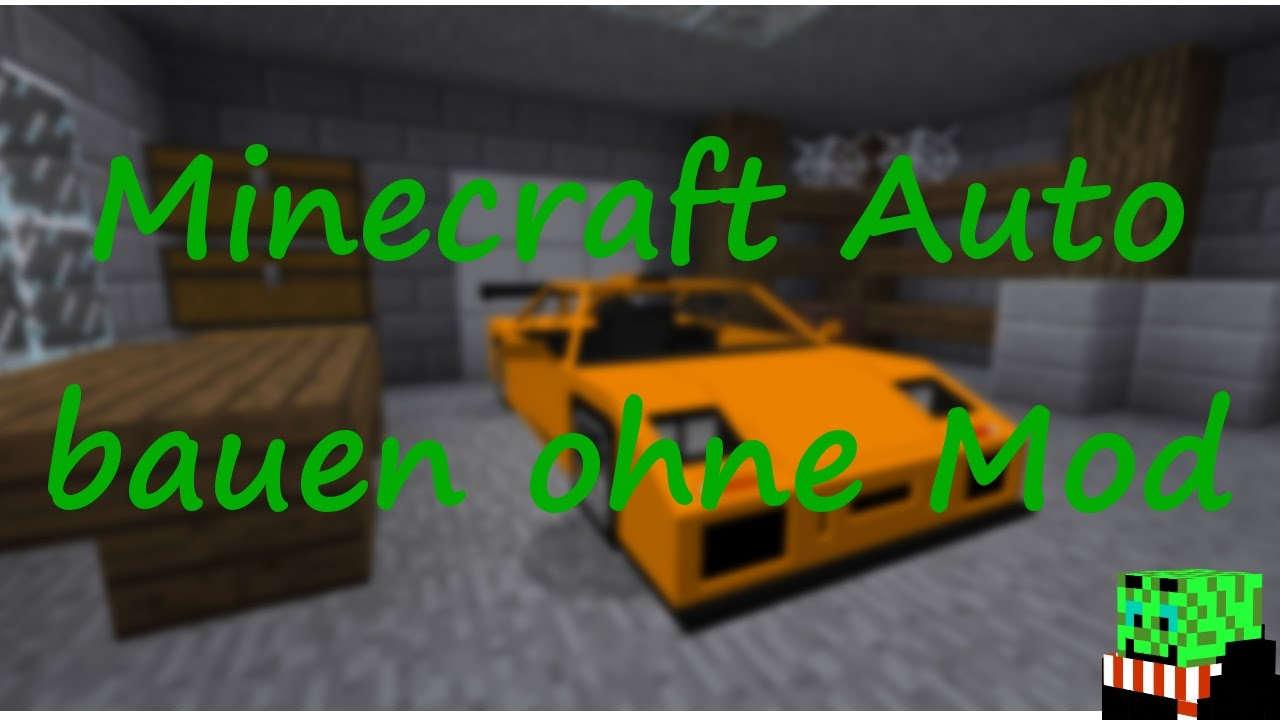 minecraft auto bauen ohne mod mc tuts 1 youtube. Black Bedroom Furniture Sets. Home Design Ideas