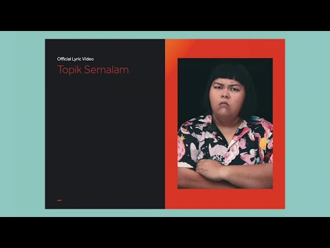 Kunto Aji - Topik Semalam (Official Lyric Video)