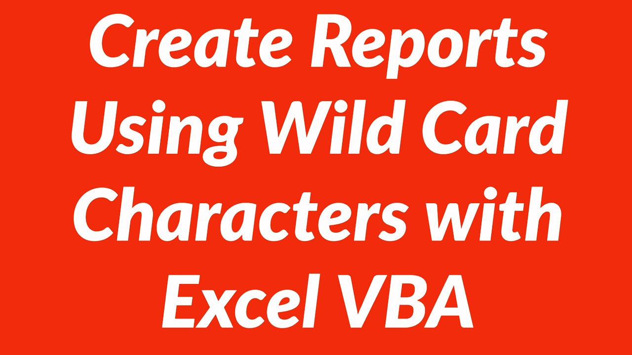 How to use wild card characters to transfer data from one sheet to ...