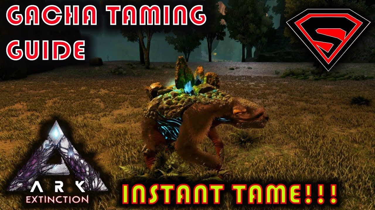 ARK EXTINCTION HOW TO INSTANT TAME A GACHA - BEST WAY TO TAME A GACHA  FAST!!!