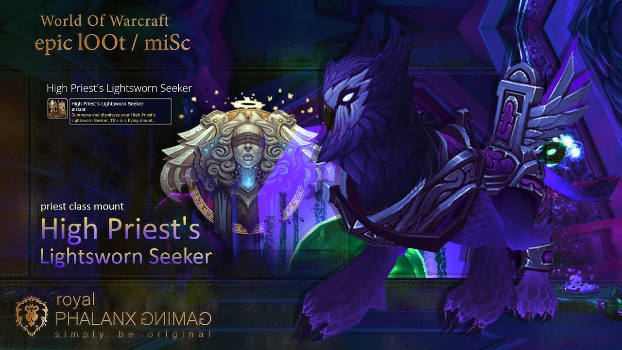 Loot Legion 725 Priest Class Mount And Quest High Priests