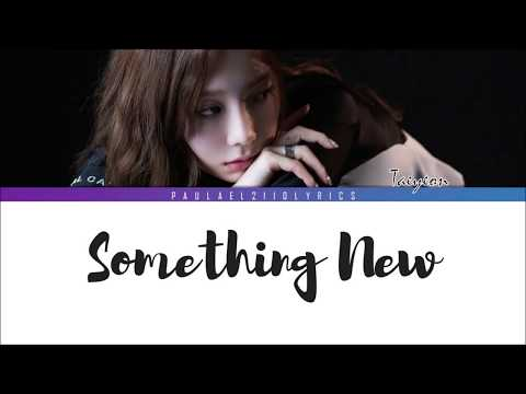 TAEYEON 태연 Something New (Han/Rom/Eng) Color Coded Lyrics
