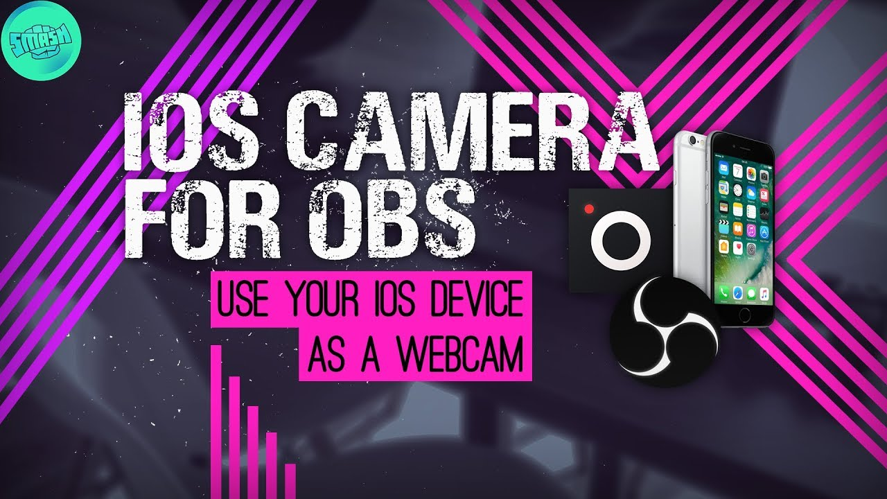 Use Your iOS Device As A Webcam On OBS Studio - iPhone as a webcam OBS -  Wired/wireless webcam