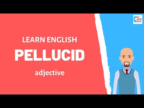 Pellucid | Meaning with examples | My Word Book