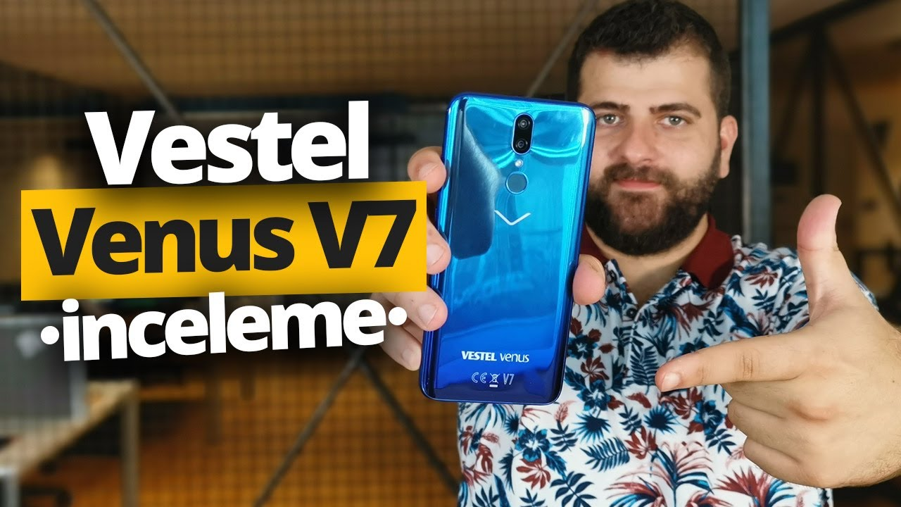 Vestel Venus V7 inceleme - Fiyatına göre sundukları neler?