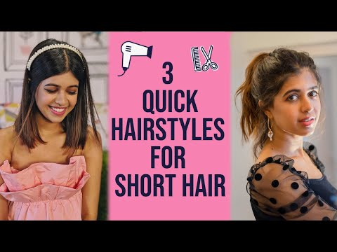 3 Easy-To-Do Short Hairstyles For Any OOTD | Sejal Kumar thumbnail