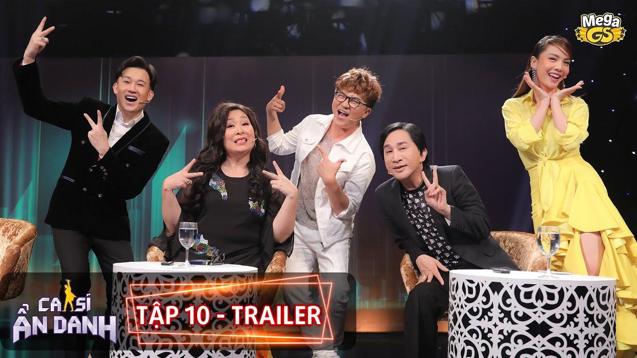 CA SĨ ẨN DANH Tập 10 - Trailer | Đại Nghĩa, Tấn Phát kết hợp tung hứng vui nhộn ở Tập 10