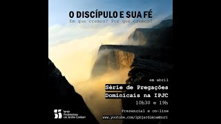 Culto Noturno 04/04/21 |  O discípulo e a doutrina Cristã
