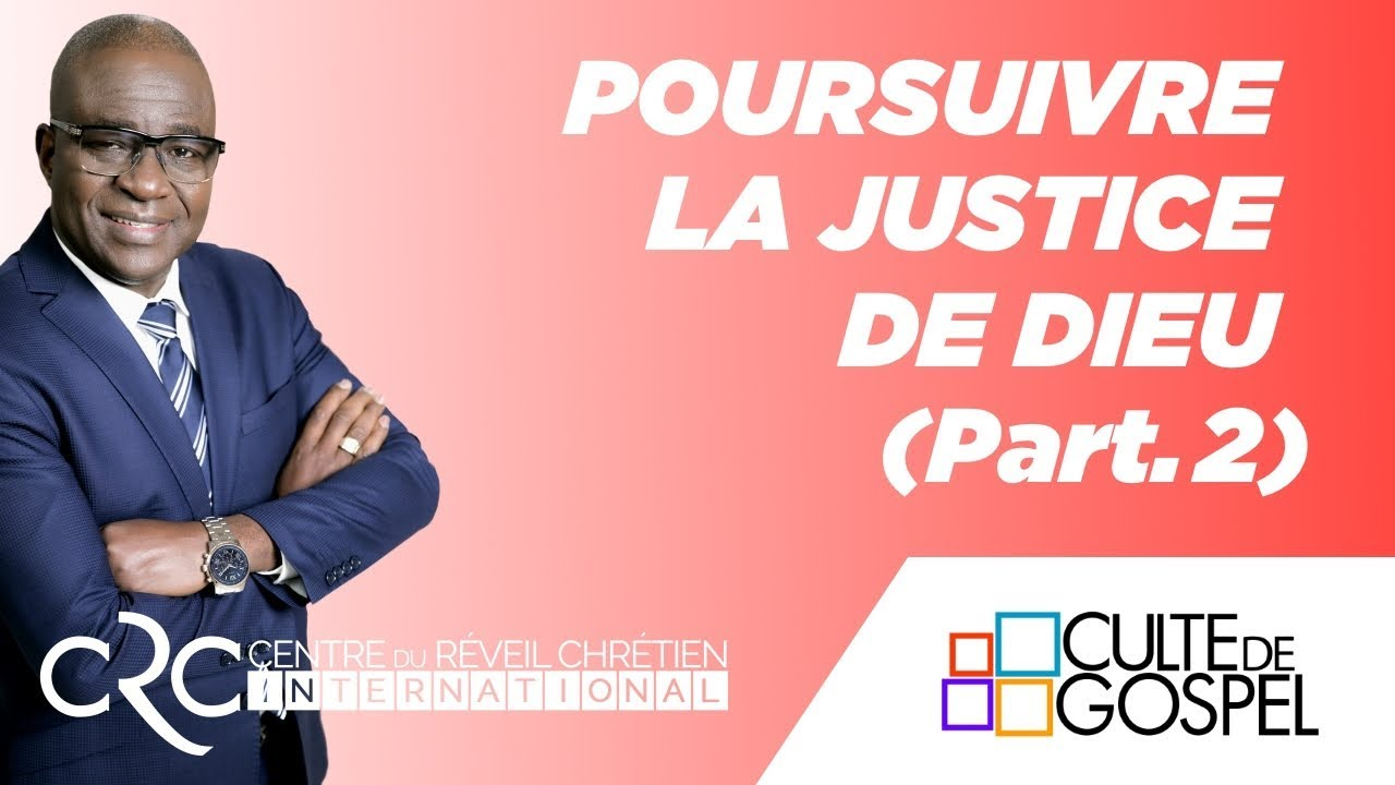 """""""Poursuivre la justice de Dieu"""" (part.2) - Pst David Goma"""