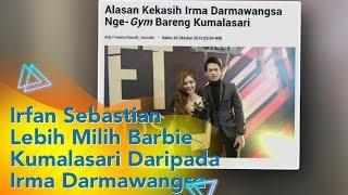 P3H - Irfan Sebastian Lebih Memilih Barbie Kumalasari Daripada Irma Darmawangsa (28/10/19) Part2