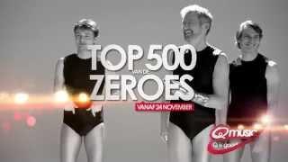 Top 500 van de Zeroes: vanaf 24 november