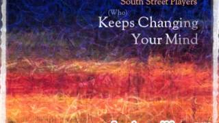 South Street Player - (Who?) Keeps Changing Your Mind (Daniel Bovie & Roy Rox remix)