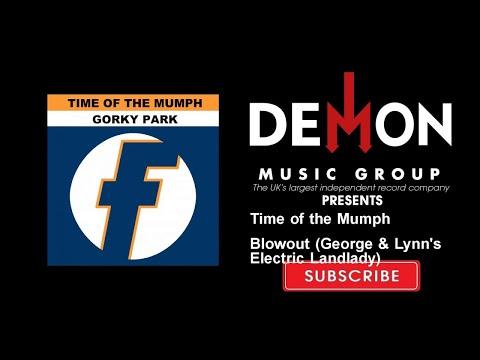 Time of the Mumph - Blowout (George & Lynn's Electric Landlady)